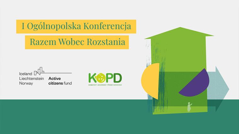 I Ogólnopolska Konferencja Razem wobec rozstania